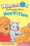 The Berenstain Bears' New Kitten: I Can Read Level 1 (I Can Read Book 1) - Jan Berenstain, Stan Berenstain, Mike Berenstain