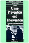 Crime Prevention And Intervention: Legal And Ethical Problems - Peter-Alexis Albrecht