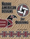 Native American Designs for Quilting - Joyce Mori