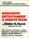 Managers', Entertainers', & Agents' Book - Walter E. Hurst