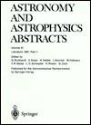 Astronomy And Astrophysics Abstracts - G. Burkhardt, G. Zech, U. Esser, H. Hefele, I. Heinrich, W. Hofmann, V. Matas, D. Schmadel, R. Wielen, Astronomisches Rechen-Institut Ari