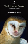 The Owl and the Pussycat: And Other Poems - Tom Mathews