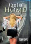 A Long Road Home - Terry Davis