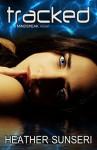 Tracked (The Mindspeak Series Book 4) - Heather Sunseri