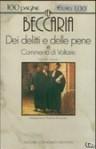 Dei delitti e delle pene e commento di Voltaire - Cesare Beccaria, Simonetta Traversetti, Voltaire
