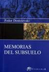 Memorias Del Subsuelo - Fyodor Dostoyevsky