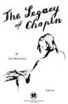 Legacy of Chopin - Jan Holcman