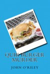 Quik Burger Murder (A Kathy Bomar Mystery, #2) - John O'Riley