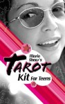 Maria Shaw's Tarot Kit for Teens [With 78-Card Deck of Tarot CardsWith Mesh Bag for Cards and Box] - Maria Shaw, Karin Simoneau
