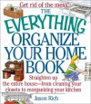 The Everything Organize Your Home Book - Jason R. Rich