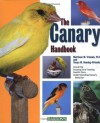 The Canary Handbook - Matthew M. Vriends, Tanya M. Heming-Vriends