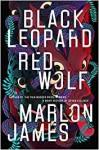 Black Leopard, Red Wolf - Marlon James