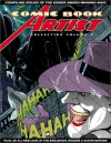 Comic Book Artist Collection Volume 2 - Jon B. Cooke, Neal Adams, Bernie Wrightson