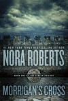 Morrigan's Cross (Circle Trilogy) - Nora Roberts