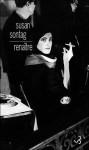 Renaître; journaux et carnets, 1947-1963 - Susan Sontag