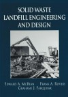 Solid Waste Landfill Engineering and Design - Edward A. McBean