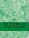 The Comedies of Carlo Goldoni - Carlo Goldoni