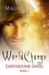 World Change (Earthbound) - Maggie Mundy