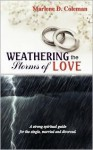 Weathering the Storms of Love - Marlene D Coleman