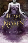Heart of the Kraken (Tales from Darjee) - A. W. Exley