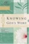 Knowing God's Word - Christa Kinde