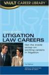 Vault Guide to Litigation Law Careers - Neeraja Viswanathan, Vault