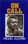 On Call - Miguel Algarin