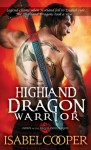 Highland Dragon Warrior (Dawn of the Highland Dragon) - Isabel Cooper
