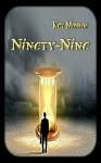 Ninety-Nine - Kay Monroe