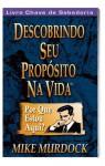 Descobrindo Seu Propósito Na Vida (Portuguese Edition) - Mike Murdock