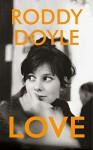 Love - Roddy Doyle