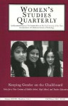 Women's Studies Quarterly (28: 3-4): Keeping Gender on the Chalkboard: Notes for a New Century of Middle School and High School Teacher Education - Nancy Hoffman, Nancy Hoffman, Nitza M. Hidalgo, Nitza Hidalgo