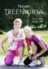 Naisen treenikirja - Kirsi Valasti, Anna Takala