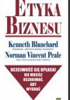 Etyka biznesu - Ken Blanchard, Norman Vincent Peale