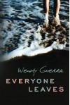 Everyone Leaves - Wendy Guerra, Achy Obejas