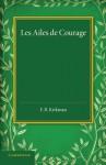 Les Ailes de Courage - George Sand, F B Kirkman