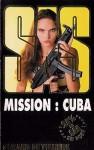 Mission : Cuba - Gérard de Villiers