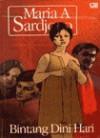 Bintang Dini Hari - Maria A. Sardjono