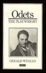 Odets the Playwright - Gerald Weales
