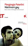 Matrimoni gay - Piergiorgio Paterlini