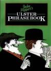 John Pepper's Ulster Phrase Book - John Pepper