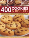 400 Cookies & Biscuits: Over 400 Delicious Easy-To-Make Recipes for Brownies, Bars, Muffins and Crackers, Shown Step-By-Step in More Than 1300 Glorious Photographs - Catherine Atkinson, Valerie Barrett