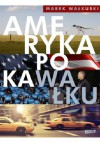 Ameryka po kaWałku - Marek Wałkuski