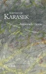 Autostrady i konie - Krzysztof Karasek