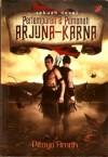 Pertempuran 2 Pemanah ARJUNA-KARNA - Pitoyo Amrih