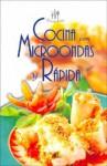 Cocina Con Microondas y Rapida - Equipo Editorial Libsa