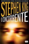 O Concorrente - Richard Bachman, Vera Ribeiro, Stephen King