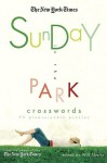 The New York Times Sunday in the Park Crosswords: 75 Pleasurable Puzzles - The New York Times, The New York Times, Will Shortz