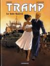 Tramp, Tome 8 - La sale guerre - Jean-Charles Kraehn, Patrick Jusseaume