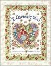 I Celebrate You: Joy Marie's/J.J. Mills I Celebrate You Book - Joy Marie, Karla Dornacher, Michelle Allen